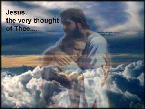 Jesus the very thought of Thee With gladness