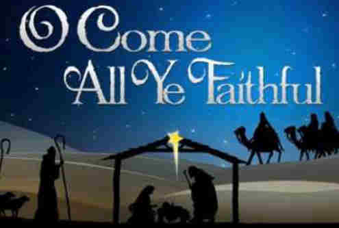 O come all ye faithful joyful and
