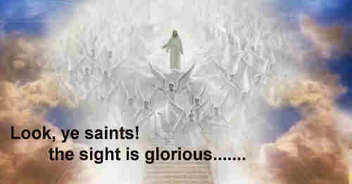 Look ye saints the sight is glorious See the Man