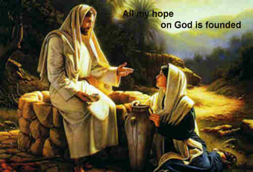 All my hope on God is founded He doth still my