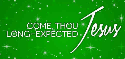 Hail thou long expected Jesus Born to set Thy