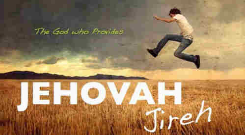 Jehovah Jireh God will provide