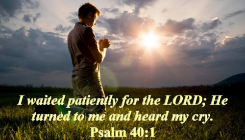 I waited patient for the Lord He bowed to hear
