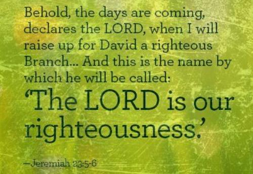 JEHOVAH OUR RIGHTEOUSNESS