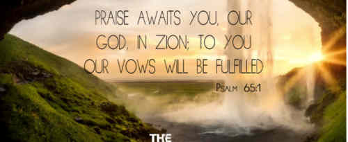 Praise waits in Zion Lord for thee There