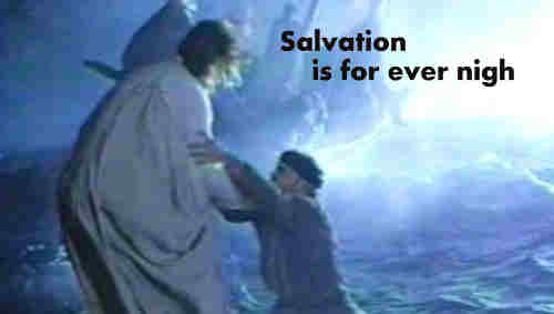 Salvation is for ever nigh The souls