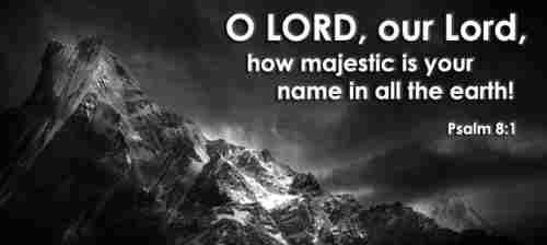 Lord our Lord your glorious name