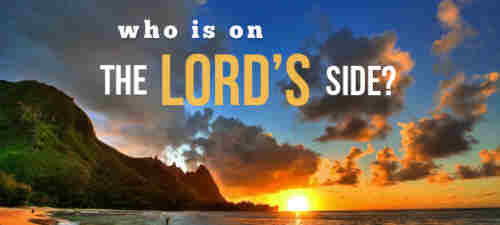Who is on the Lord