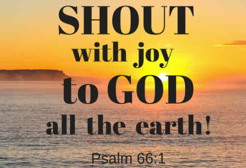 Praise our God with shouts of joy sing