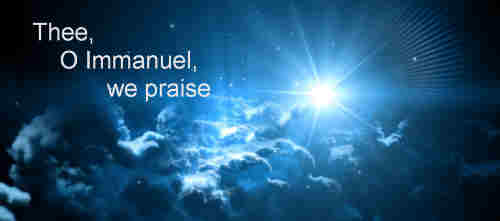 Thee O Immanuel we praise The Prince