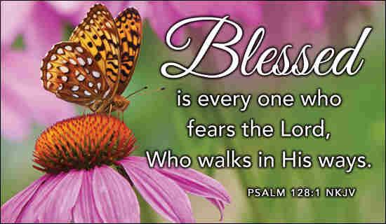 Blessed is each one that fears the Lord