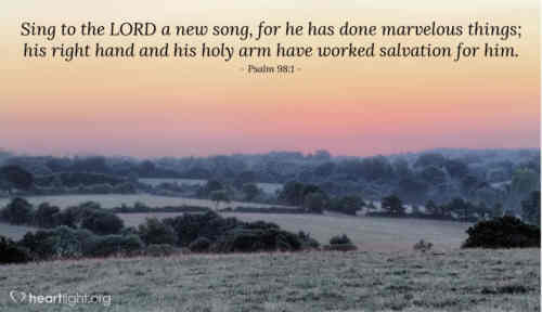 Sing to the Lord a new made song who wondrous