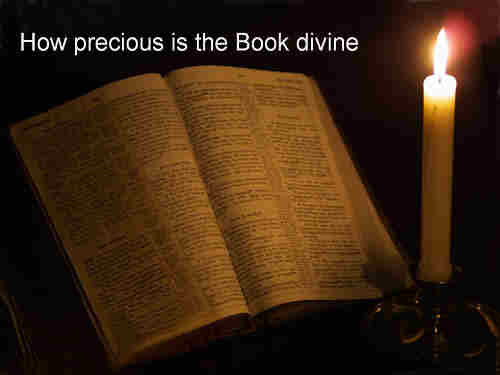 How precious is the book divine by inspiration
