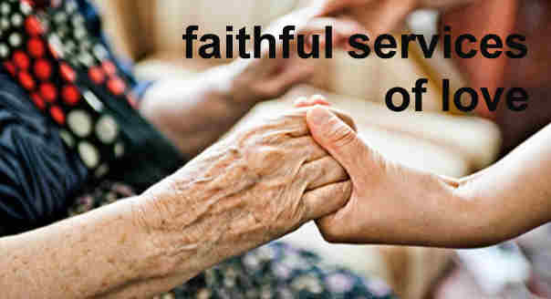 THE BLESSED SERVICE OF LOVE