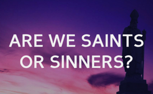 Saints abstain from every sin Never with